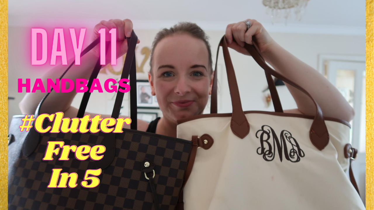 Day 11 of the #ClutterFreeIn5 Challenge | Handbags | What Blá Did Next