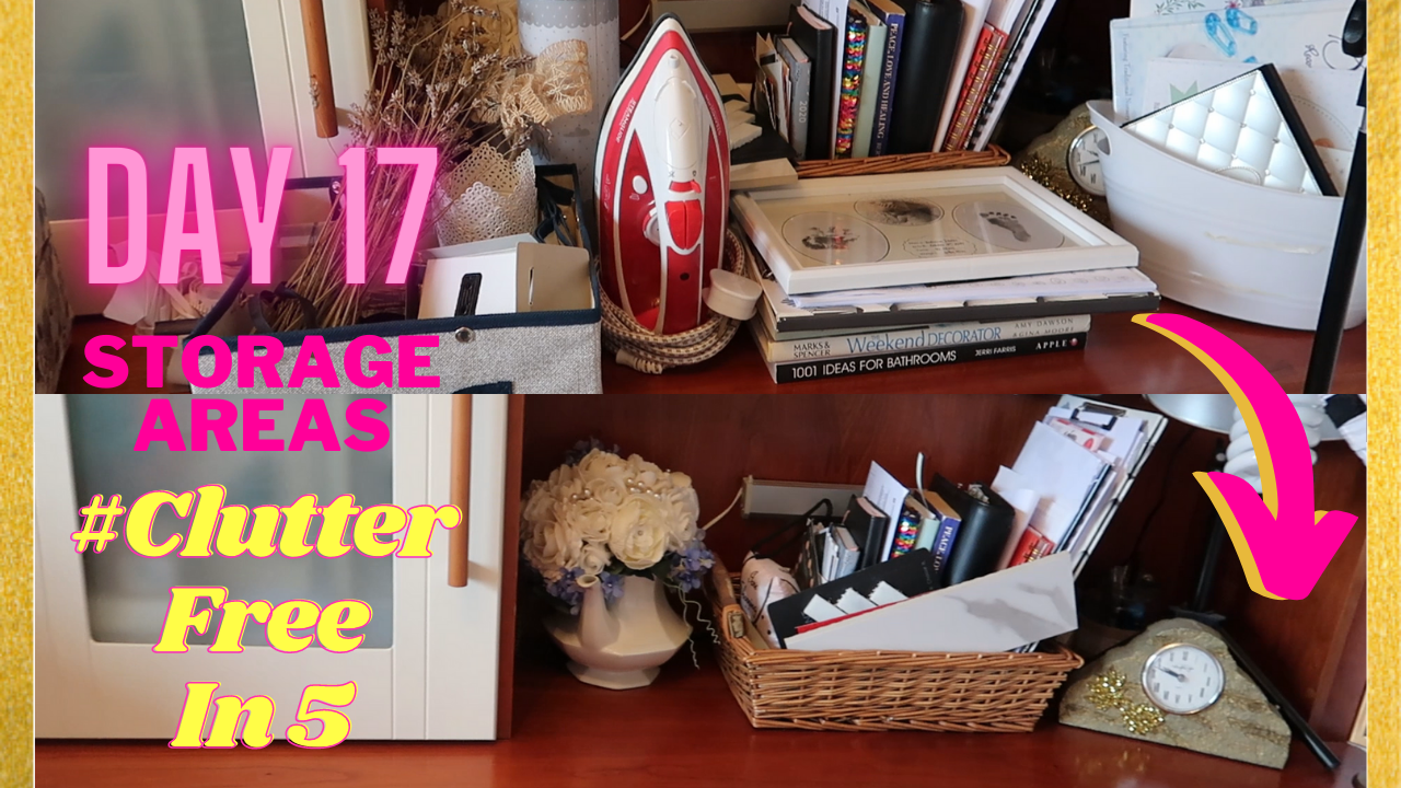 Day 17 of the #ClutterFreein5 Challenge | Storage Areas