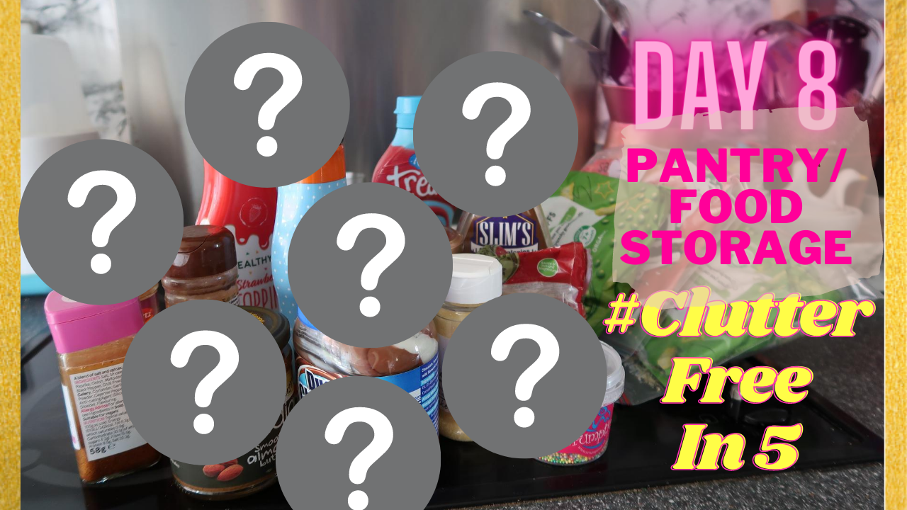 Day 8 of the #ClutterFreeIn5 Challenge | Pantry/ Food Storage